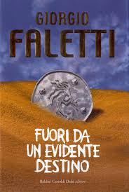 Book Tag – Libro del mese: Fuori da un evidente destino di G.Faletti
