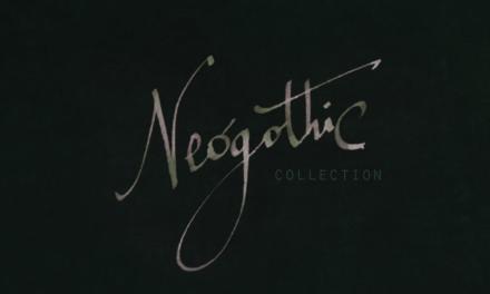 Neogothic Collection: in promozione fino al 20 novembre 2017