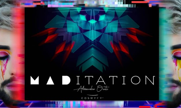 Alessandro Orati – MADitation | Cosmyfy